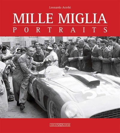 Mille Miglia Portraits by Leonardo Acerbi