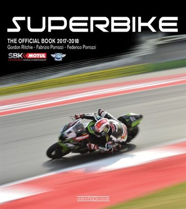 Superbike 2017/2018: The Official Book by Gordon Ritchie