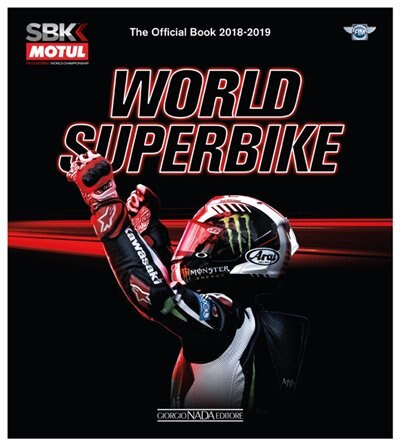 World Superbike 2018/2019: The Official Book by Giorgio Nada Editore Srl