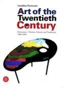 Art Of The Twentieth Century: Movements, Theories, Schools, and Trends 1900-2000