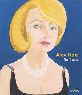 Alex Katz: The Sixties