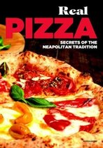 Book Real Pizza: Secrets Of The Neapolitan Tradition by Enzo De Angelis