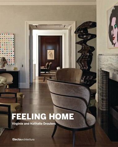 Feeling Home: Virginie And Nathalie Droulers by Francesco Molteni