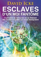 David icke 25 books available chaptersdigo esclaves dun moi fantme fandeluxe Image collections