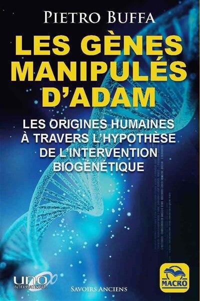 Les gènes manipulés d'Adam by Pietro Buffa
