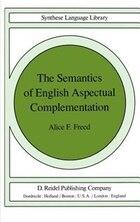 The Semantics of English Aspectual Complementation