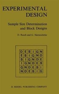Experimental Design: Sample Size Determination and Block Designs