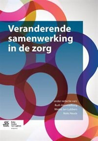 Veranderende Samenwerking In De Zorg by Ruth Hammelburg