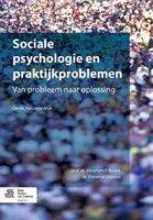 Sociale Psychologie En Praktijkproblemen: Van Probleem Naar Oplossing