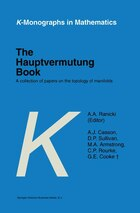 The Hauptvermutung Book: A Collection of Papers on the Topology of Manifolds