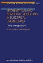 Mathematical and Numerical Modelling in Electrical Engineering Theory and Applications: Theory and…