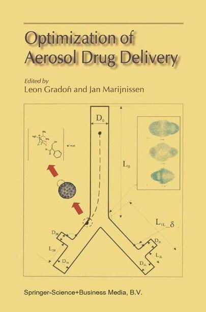Optimization of Aerosol Drug Delivery by Leon Gradon