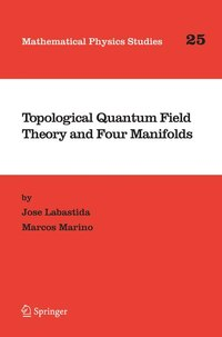 Topological Quantum Field Theory and Four Manifolds