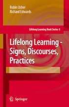 Lifelong Learning - Signs, Discourses, Practices