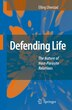 Defending Life: The Nature of Host-Parasite Relations by Elling Ulvestad