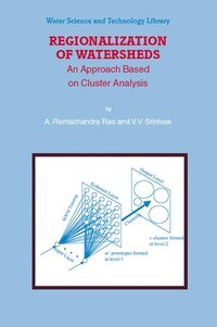 Regionalization of Watersheds: An Approach Based on Cluster Analysis