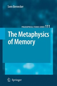 The Metaphysics of Memory