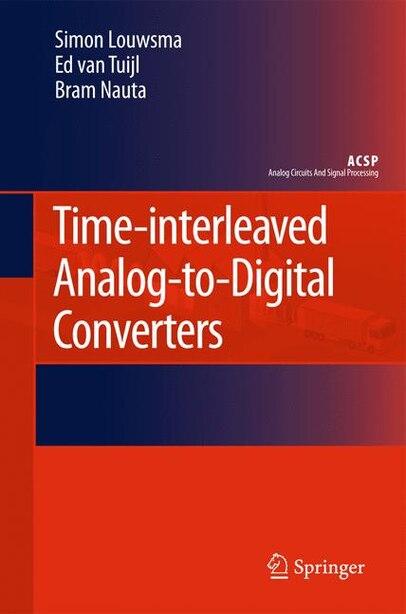 Time-interleaved Analog-to-Digital Converters by Simon Louwsma