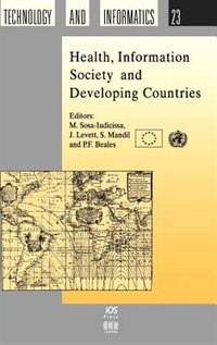 Health, Information Society and Developing Countries by Marcelo C. Sosa-Iudicissa