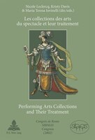 Les collections des arts du spectacle et leur traitement- Performing Arts Collections and Their…
