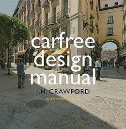 Book Carfree Design Manual by J. H. Crawford
