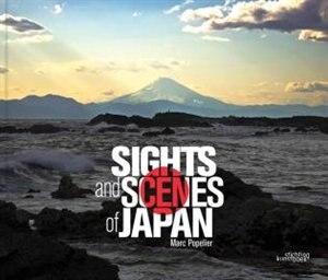 Sights And Scenes Of Japan de Marc Popelier
