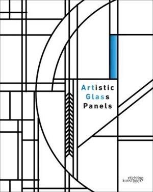 Artglas: Artistic Glass Panels by John Dierickx