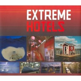 Book Extreme Hotels by Birgit Krols