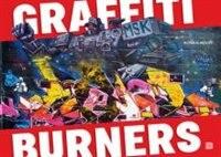 Graffiti Burners by Bjáörn Almqvist