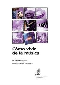 Cómo vivir de la música - Industrias creativas - Publicación 4 by David Stopps