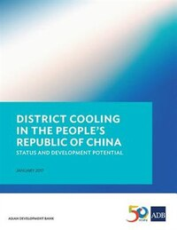 District Cooling in the People's Republic of China: Status and Development Potential