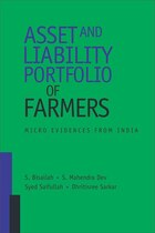Asset And Liability Portfolio Of Farmers: Micro Evidences From India