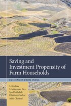 Saving And Investment Propensity Of Farm Households: Evidences From India