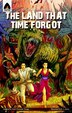 The Land That Time Forgot: The Graphic Novel by Edgar Rice Burroughs