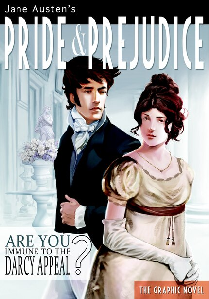 Pride And Prejudice: The Graphic Novel by Jane Austen