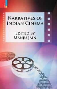 Narratives of Indian Cinema