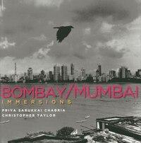 Immersions: Bombay/mumbai