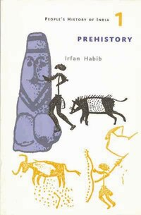 A People's History of India 1: Prehistory