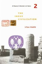 A People's History of India 2: The Indus Civilization
