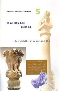 A People's History of India 5: Mauryan India