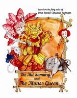 The Nut Samuari And The Mouse Queen