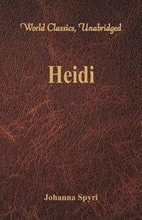 Heidi (World Classics, Unabridged)