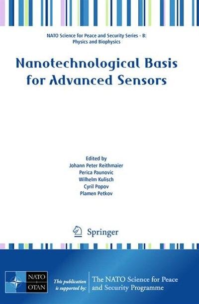 Nanotechnological Basis for Advanced Sensors by Johann Peter Reithmaier
