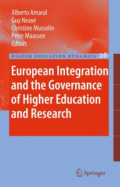 European Integration and the Governance of Higher Education and Research by Alberto Amaral