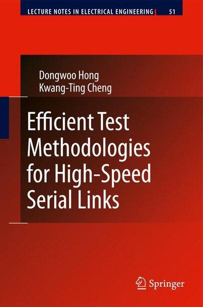 Efficient Test Methodologies for High-Speed Serial Links by Dongwoo Hong