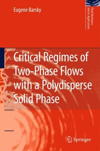 Critical Regimes of Two-Phase Flows with a Polydisperse Solid Phase
