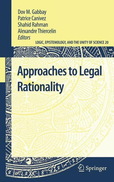Approaches to Legal Rationality by Dov M. Gabbay