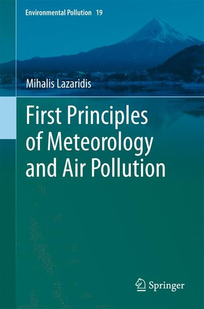 First Principles of Meteorology and Air Pollution by Mihalis Lazaridis