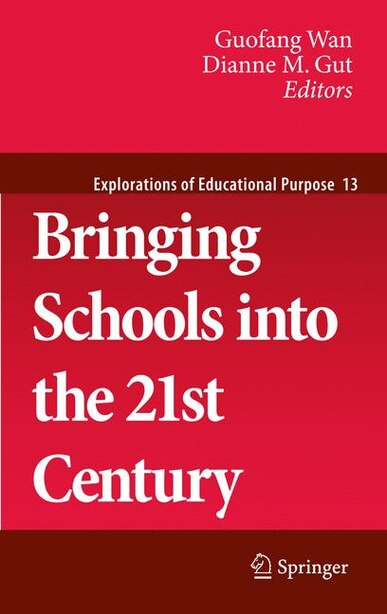 Bringing Schools into the 21st Century by Guofang Wan