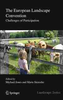 The European Landscape Convention: Challenges of Participation by Michael Jones